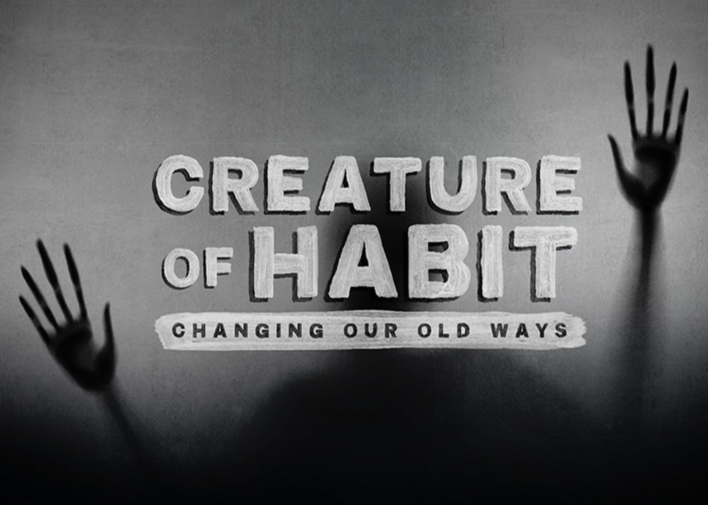 Creature of Habit