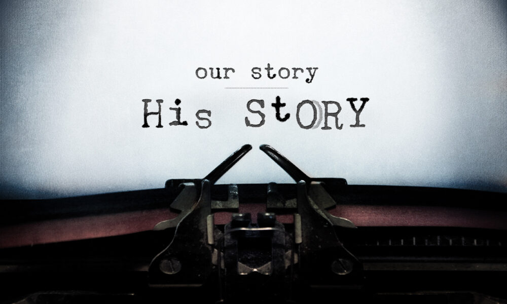 Our Stories/His Story